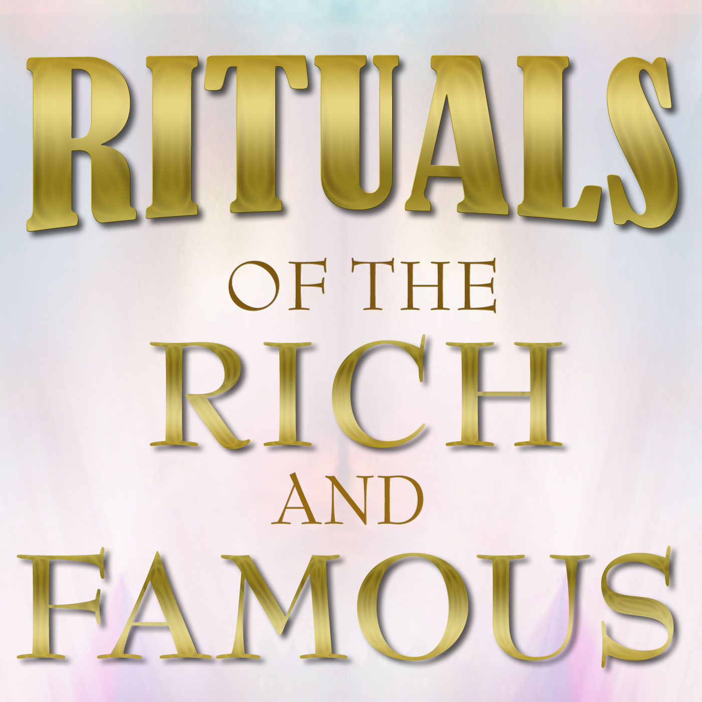 Rituals of the Rich and Famous